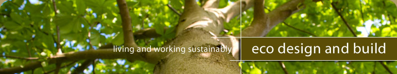 Eco Design and Build - Living and working sustainably